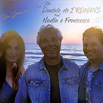 I romans un giorno in piu per noi amore anni 80 musica italiana 2021